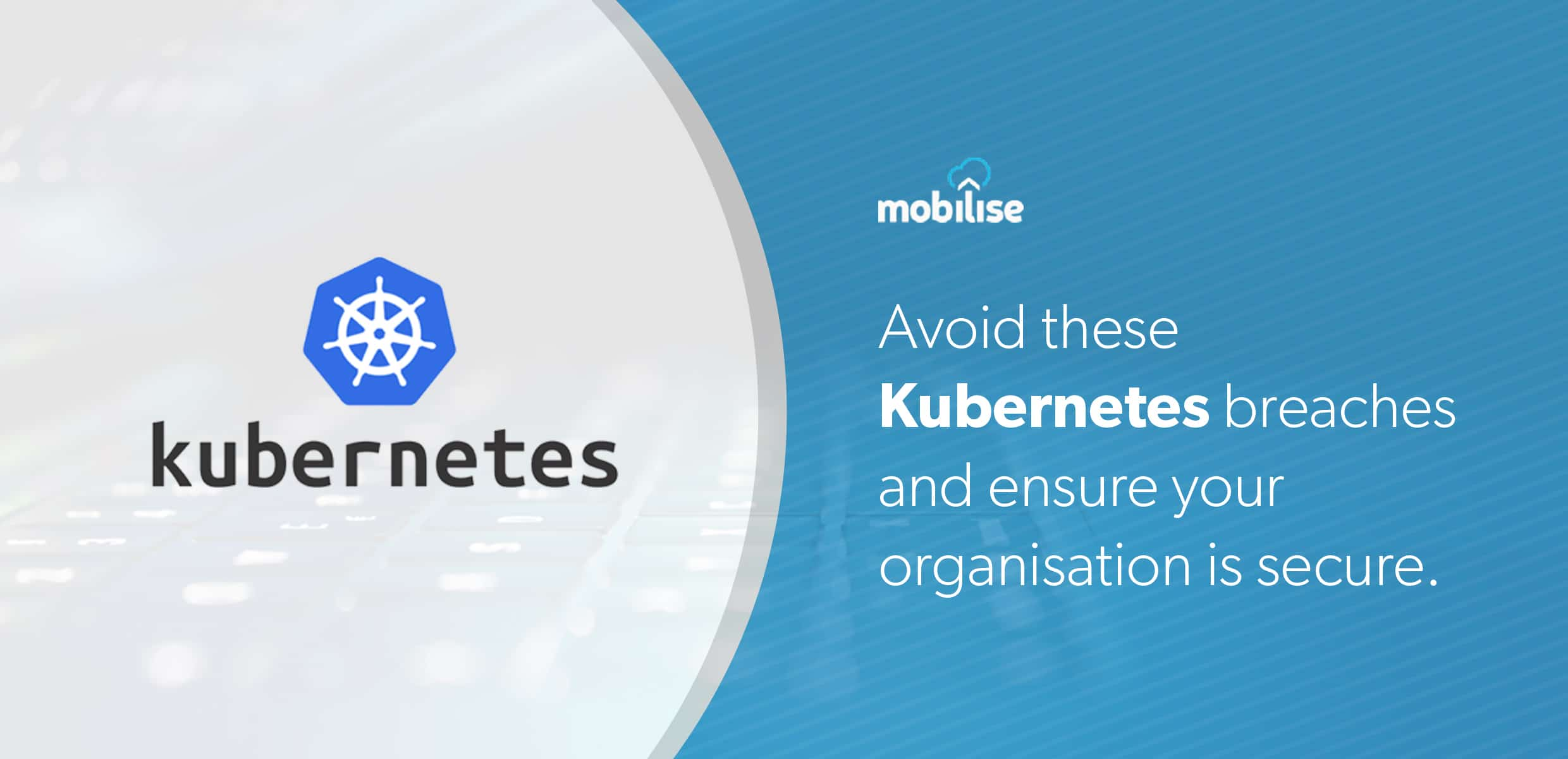 avoiding kubernetes security breaches