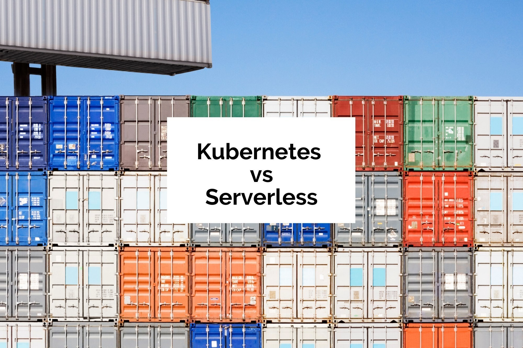 Kubernetes vs Serverless