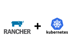 Rancher and Kubernetes